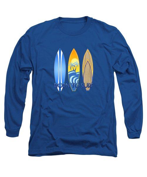 Born To Surf And Tiki Masks Long Sleeve T-Shirt
