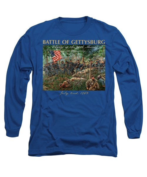 Charge Of The 20th Maine - Joshua L. Chamberlain Leading The 20th Maine Regiment On Little Round Top Long Sleeve T-Shirt