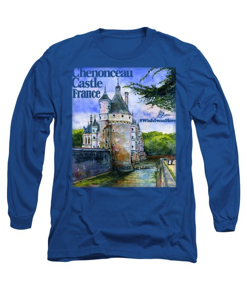Chenonceau Castle Shirt Long Sleeve T-Shirt