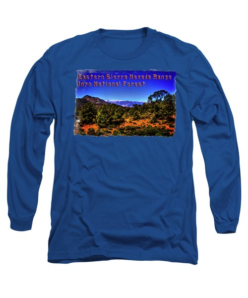 Eastern Sierras From The White Mountains Long Sleeve T-Shirt