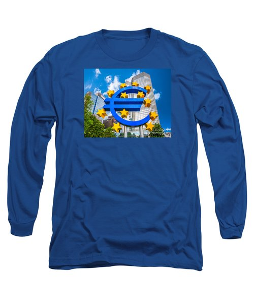 Euro Sign At European Central Bank In Frankfurt, Germany Long Sleeve T-Shirt