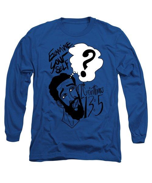 Examine Yourself-man Long Sleeve T-Shirt
