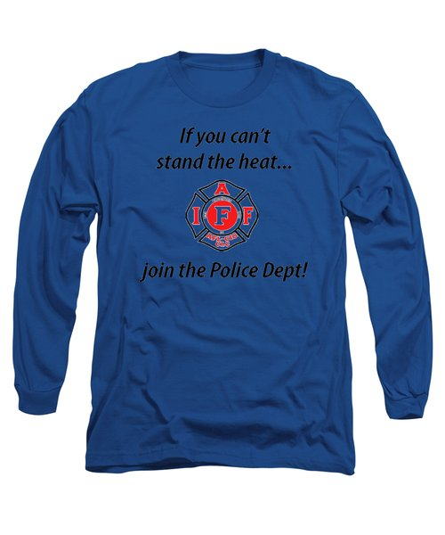 For Firefighters Long Sleeve T-Shirt
