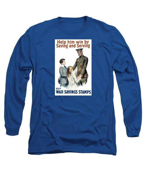 General Pershing - Buy War Saving Stamps Long Sleeve T-Shirt