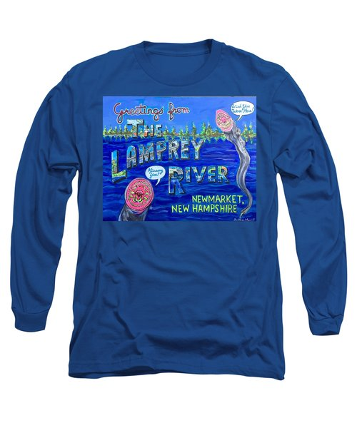 Greetings From The Lamprey River Long Sleeve T-Shirt