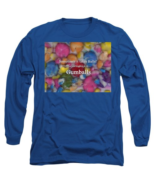 Gumballs #0000d Long Sleeve T-Shirt by Barbara Tristan