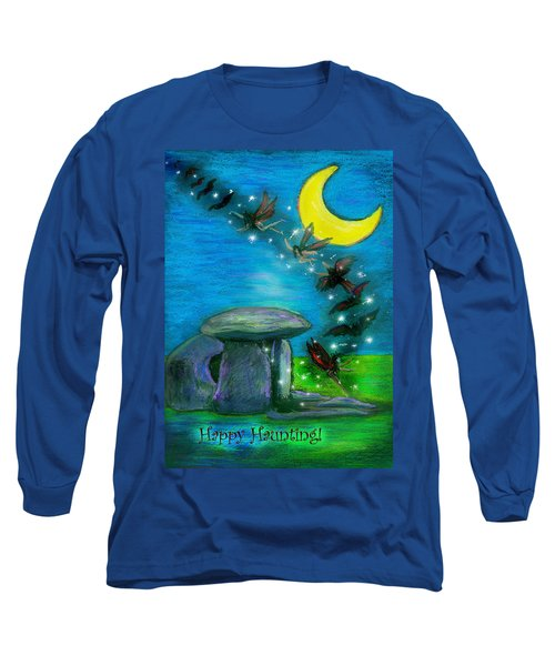 Happy Haunting Long Sleeve T-Shirt