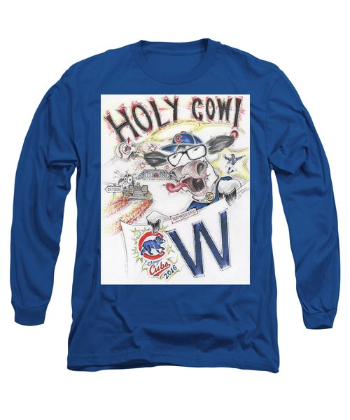 Holy Cow  Long Sleeve T-Shirt by Scott and Dixie Wiley