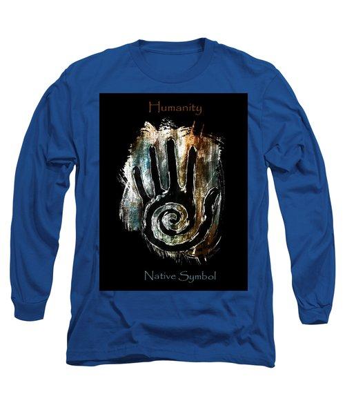 Humanity Native Symbol Long Sleeve T-Shirt