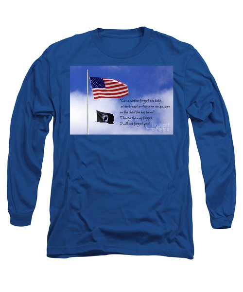 Long Sleeve T-Shirt featuring the photograph I Will Not Forget You American Flag Pow Mia Flag Art by Reid Callaway