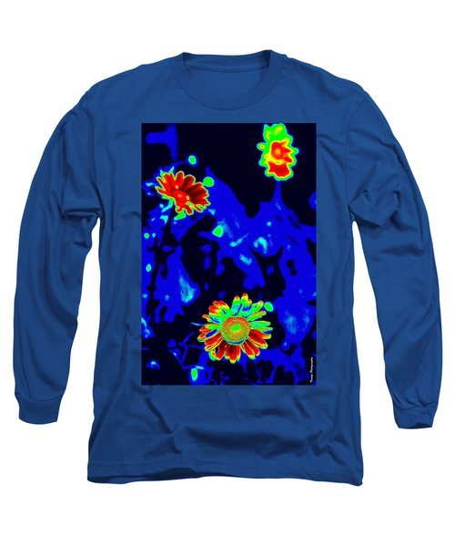 If Love Was A Flower Long Sleeve T-Shirt