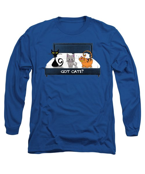 If You Have Cats Long Sleeve T-Shirt