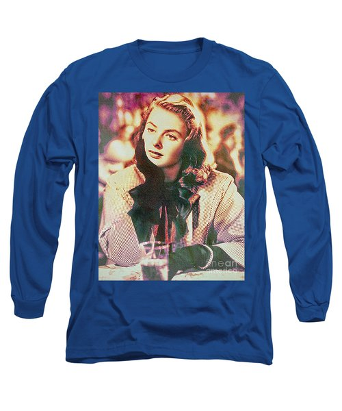Ingrid Bergman - Movie Legend Long Sleeve T-Shirt