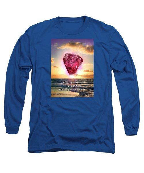 July Birthstone Ruby Long Sleeve T-Shirt
