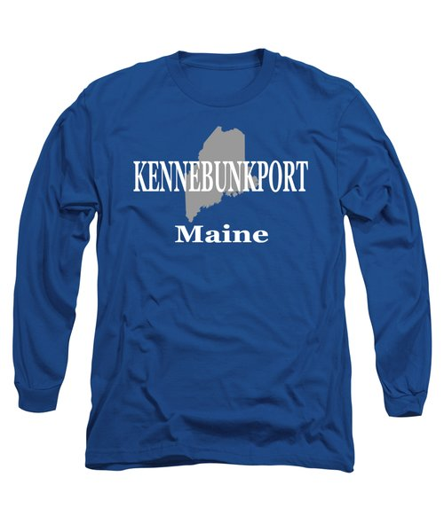 Long Sleeve T-Shirt featuring the photograph Kennebunk Maine State City And Town Pride  by Keith Webber Jr