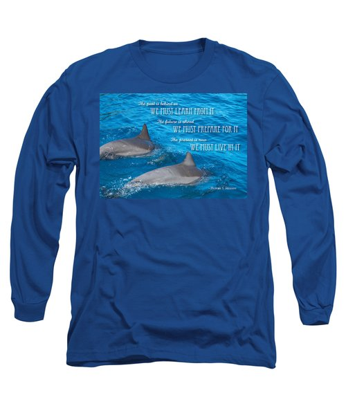 Learn Prepare Live Long Sleeve T-Shirt