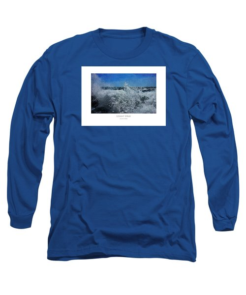 Levant Spray Long Sleeve T-Shirt