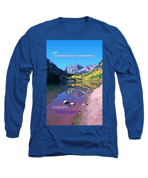 Maroon Bells Wilderness. Aspen, Colorado Long Sleeve T-Shirt