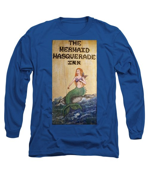 Mermaid Masquerade Inn Long Sleeve T-Shirt