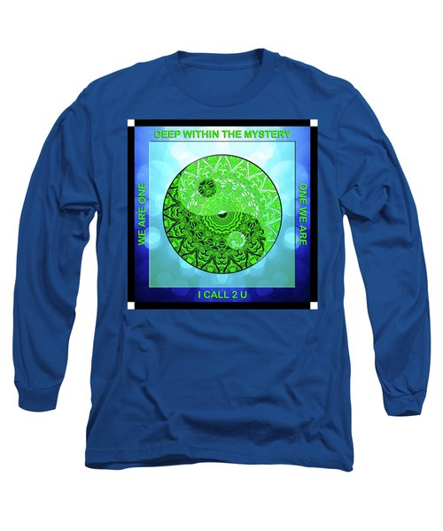 Mission Piece 1a     I Call 2 U Long Sleeve T-Shirt by Ginny Gaura