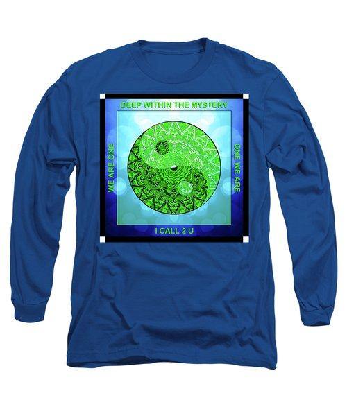 Mission Piece 1a     I Call 2 U Long Sleeve T-Shirt