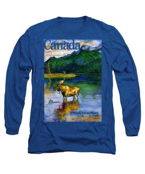 Moose In Canada Shirt Long Sleeve T-Shirt