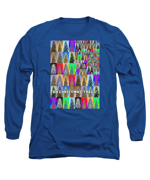 Long Sleeve T-Shirt featuring the photograph Oh Christmas Trees by Jodie Marie Anne Richardson Traugott          aka jm-ART