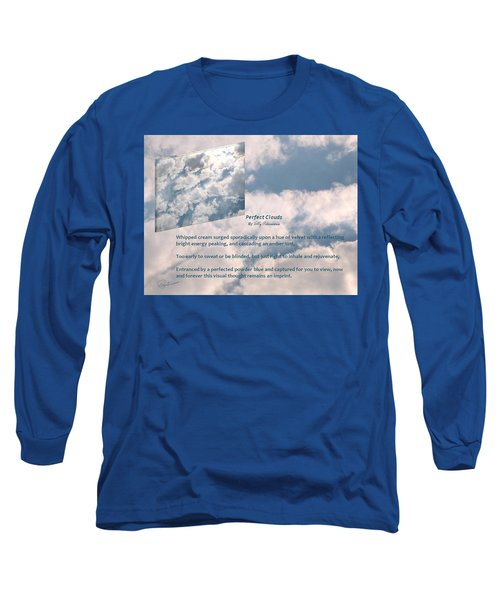 Perfect Clouds Long Sleeve T-Shirt