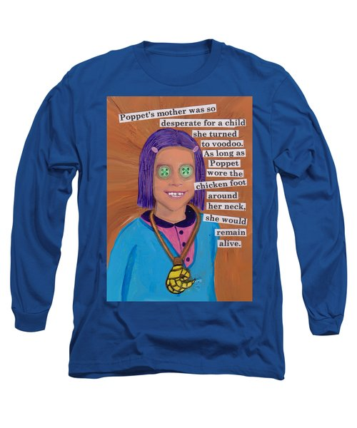 Poppet And The Voodoo Chicken Foot Long Sleeve T-Shirt