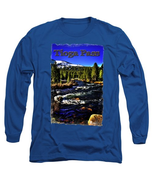 Rapids Along The Tioga Pass Road Long Sleeve T-Shirt by Roger Passman