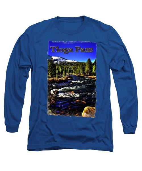 Rapids Along The Tioga Pass Road Long Sleeve T-Shirt