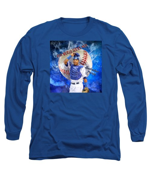Salvador Perez 2015 World Series Mvp Long Sleeve T-Shirt by Colleen Taylor