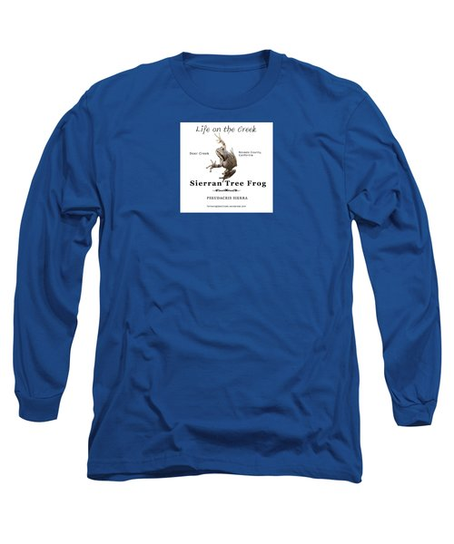 Sierran Tree Frog - Photo Frog, Black Text Long Sleeve T-Shirt
