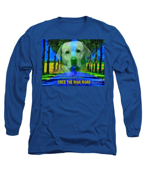 Long Sleeve T-Shirt featuring the digital art Take The High Road by Kathy Tarochione