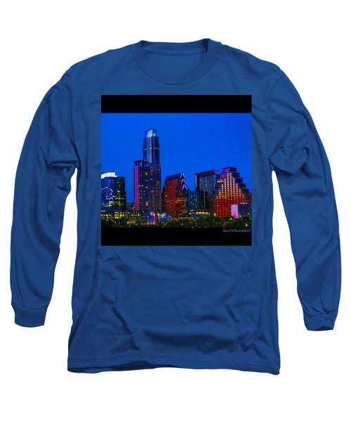 The #instaawesome #austin #skyline On A Long Sleeve T-Shirt