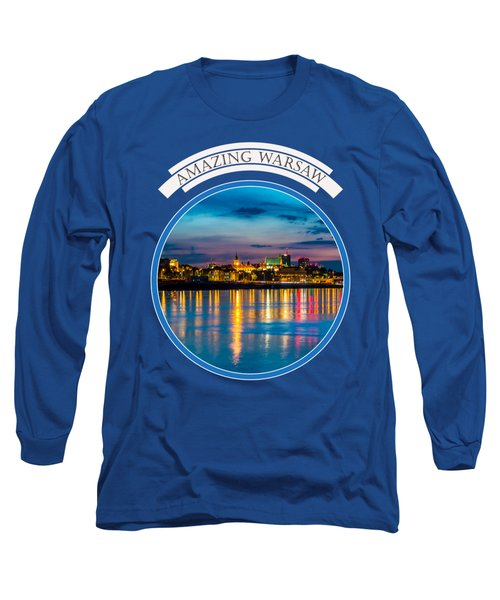 Long Sleeve T-Shirt featuring the photograph Warsaw Souvenir T-shirt Design 1 Blue by Julis Simo