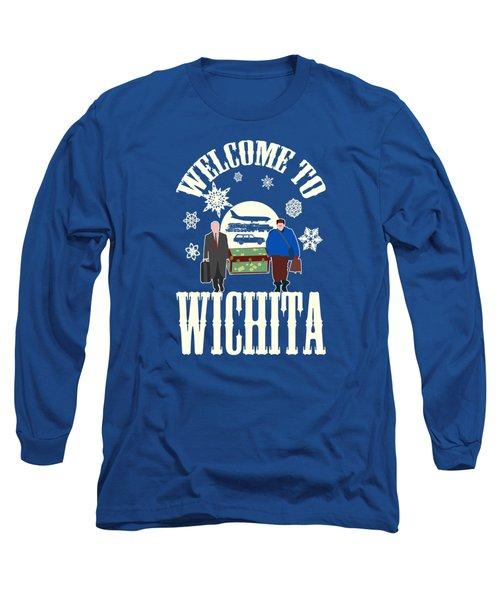 Welcome To Wichita  Long Sleeve T-Shirt
