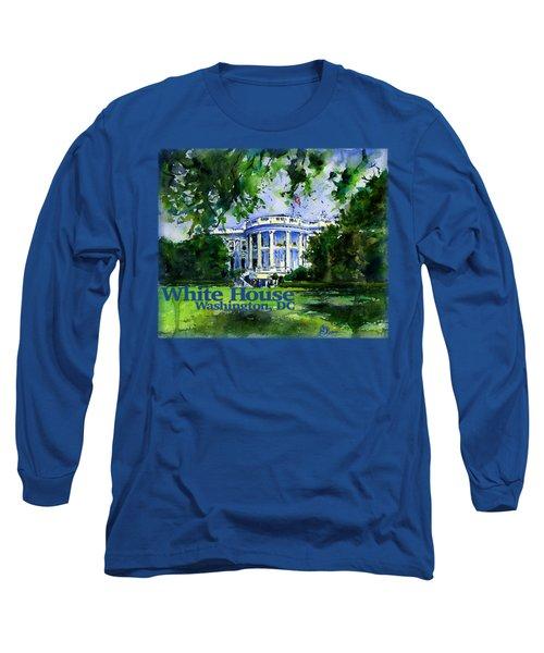 White House Dc Shirt Long Sleeve T-Shirt