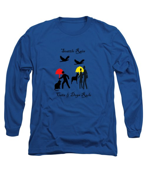Cats And Dogs Rule Long Sleeve T-Shirt