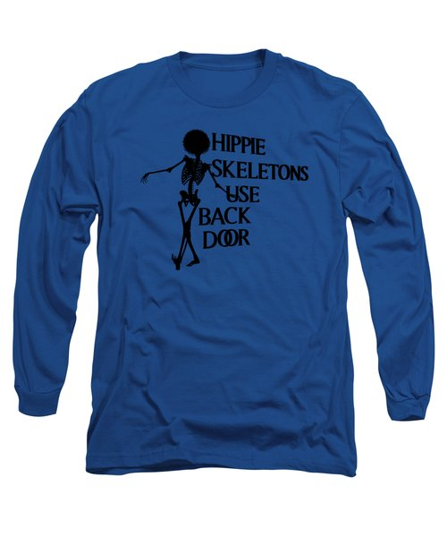 Hippie Skeletons Use Back Door Png Long Sleeve T-Shirt