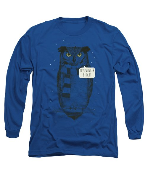 It's Winter Bitch Long Sleeve T-Shirt