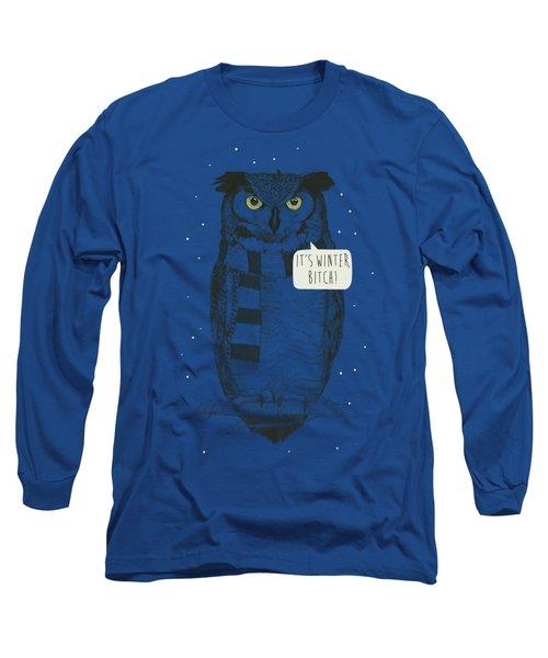 It's Winter Bitch Long Sleeve T-Shirt