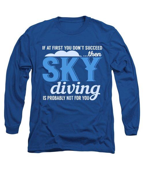 Sky Diving Long Sleeve T-Shirt