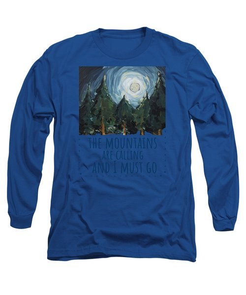 Long Sleeve T-Shirt featuring the painting The Mountains Are Calling by Maria Langgle