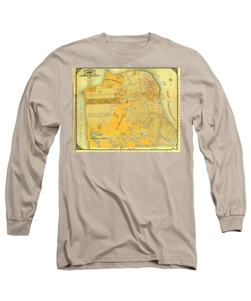 Britton And Reys Guide Map Of The City Of San Francisco. 1887. Long Sleeve T-Shirt