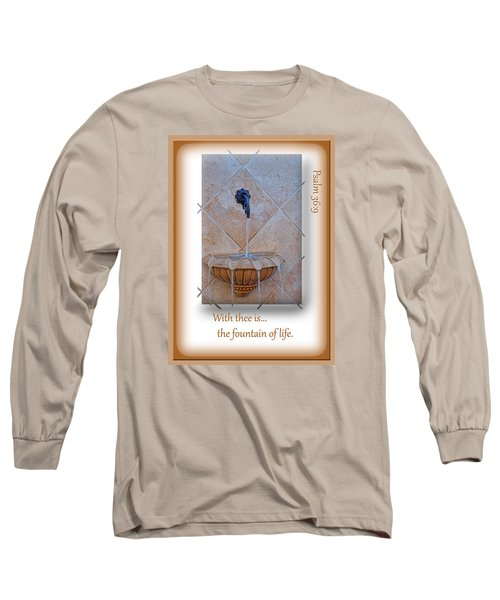 Long Sleeve T-Shirt featuring the photograph Fountain Of Life by Larry Bishop