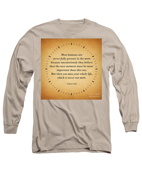 116- Eckhart Tolle Long Sleeve T-Shirt by Joseph Keane