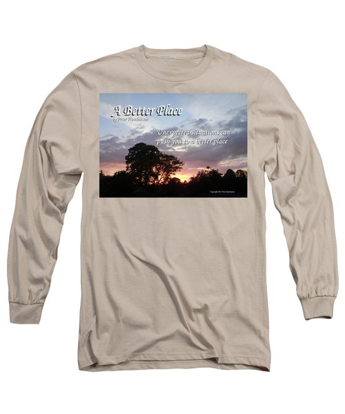 A Better Place Long Sleeve T-Shirt