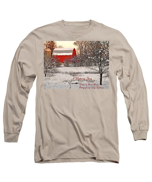 A Wintering Story Long Sleeve T-Shirt