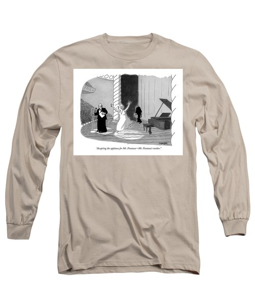 Accepting The Applause For Mr. Fontana - Mr Long Sleeve T-Shirt